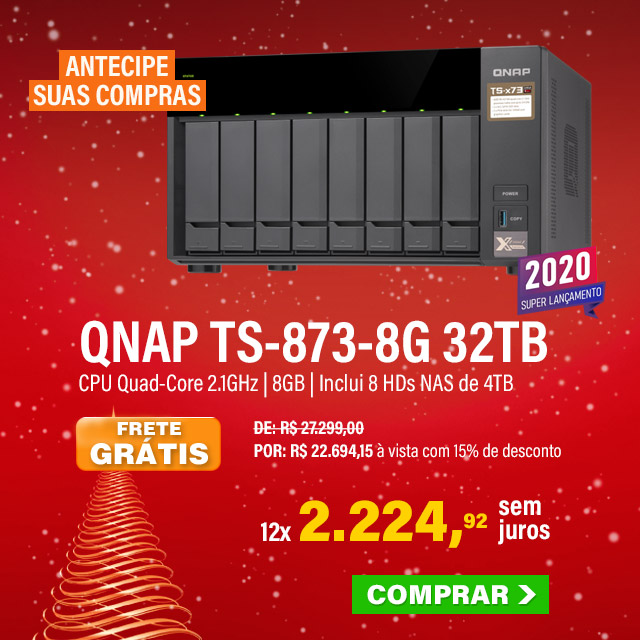 NAS QNAP | TS-873-8G | 32TB | CPU AMD QUAD-CORE 2.1GHZ | 8GB DDR4 | INCLUI 8 HDS NAS DE 4TB