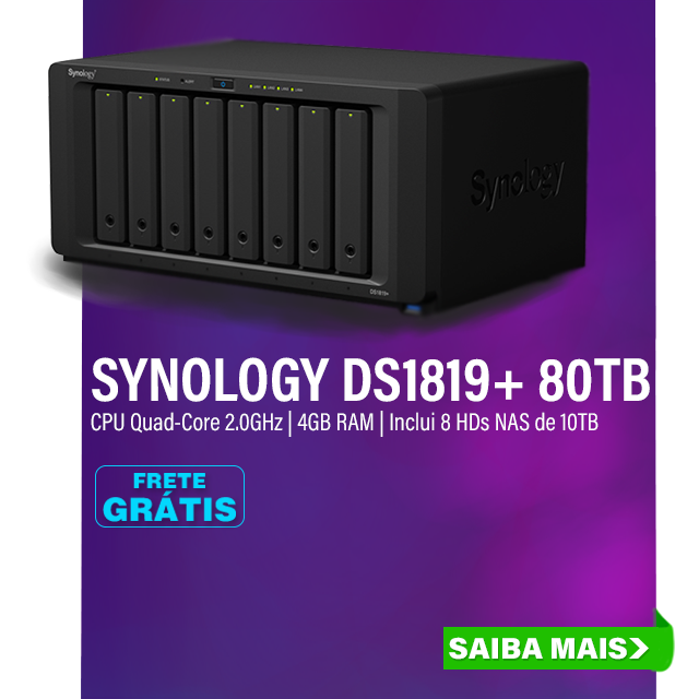 NAS SYNOLOGY | DS1819+ | 80TB | INTEL QUAD-CORE DE 2.1 GHZ | 4GB DDR4 | INCLUI 8 HDS NAS DE 10TB 7200 RPM | 4X GIGABIT | MPN: DS1819+
