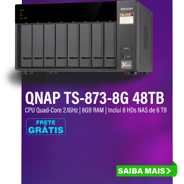 NAS QNAP | TS-873-8G | 48TB | CPU AMD QUAD-CORE 2.1GHZ | 8GB DDR4 | INCLUI 8 HDS NAS DE 6TB